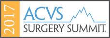 2017 ACVS Surgery Summit (Formerly ACVS Veterinary Symposium) - American College Of Veterinary Surgeons