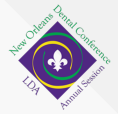 2017 New Orleans Dental Conference (NODC) & LDA Annual Session - Louisiana Dental Association