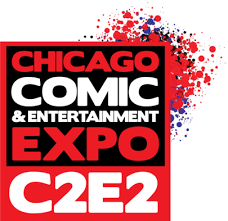 C2E2 Chicago Comic & Entertainment Expo