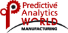Predictive Analytics World for Manufacturing (PAW) - Chicago 2017