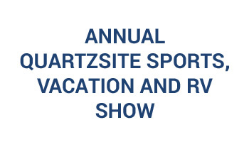 34th Annual Quartzsite Sports, Vacation And RV Show