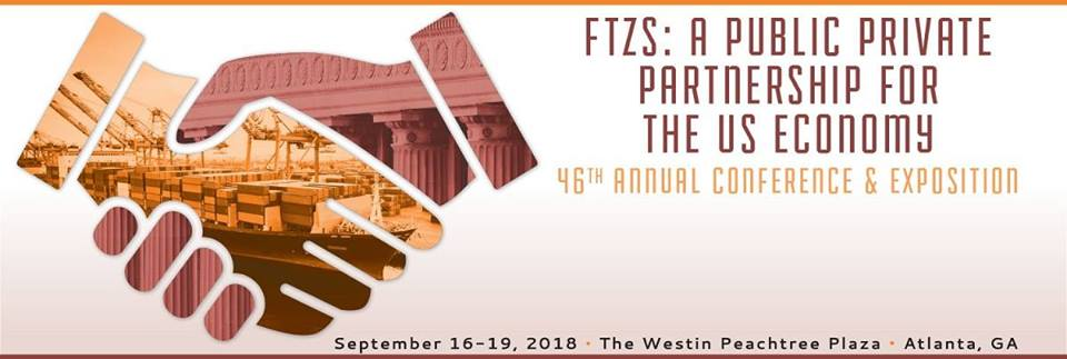 NAFTZ 2018 Annual Conference and Exposition - National Association of Foreign-Trade Zones