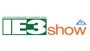 ACCA & IE3 Show 2018: Indoor Environment & Energy Expo - Air Conditioning Contractors of America