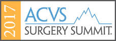2017 ACVS Surgery Summit (Formerly ACVS Veterinary Symposium) - American College Of Veterinary Surgeons