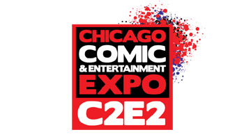 C2E2 2018 - Chicago Comic & Entertainment Expo