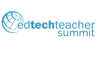 EdTechTeacher Summit
