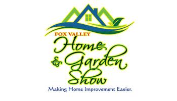 Fox Valley Home and Garden Show