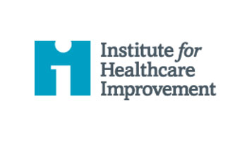 IHI 29th Annual National Forum on Quality Improvement in Health Care - Institute for Healthcare Improvement