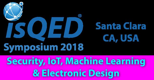 19th International Symposium on Quality Electronic Design (ISQED 2018)