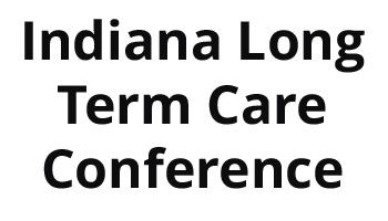Indiana Long Term Care Conference