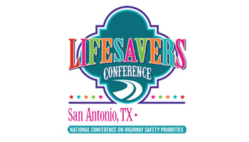 Lifesavers Conference 2017 - National Conference on Highway Safety Priorities
