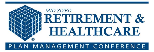 2018 San Francisco Mid-Sized Retirement & Healthcare Plan Management Conference