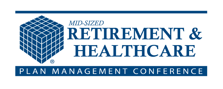 2018 Chicago Mid-Sized Retirement & Healthcare Plan Management Conference