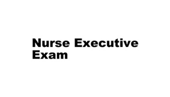 Nurse Executive Exam Review, Basic & Advanced