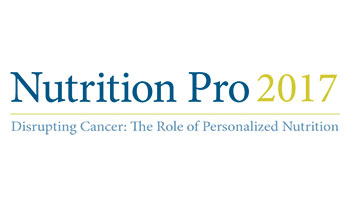 Nutrition Pro 2017 Disrupting Cancer: The Role of Personalized Nutrition