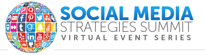 Social Media Strategies Summit, Virtual Event
