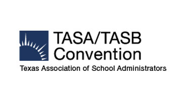 TASA / TASB Convention 2017 - Texas Association of School Boards / Texas Association of School Administrators