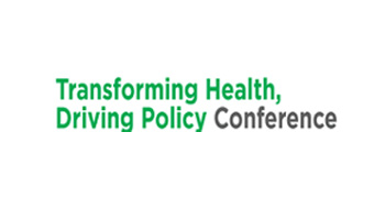 2018 Transforming Health, Driving Policy Conference