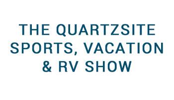 Quartzsite Sports, Vacation & RV Show